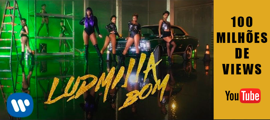 Clipe Bom, de Ludmilla, atinge 100 milhões de views.