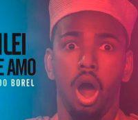 Eu Vacilei Mas Eu Te Amo, novo single de Nego do Borel