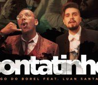 'Contatinho', de Nego do Borel e Luan Santana é sucesso