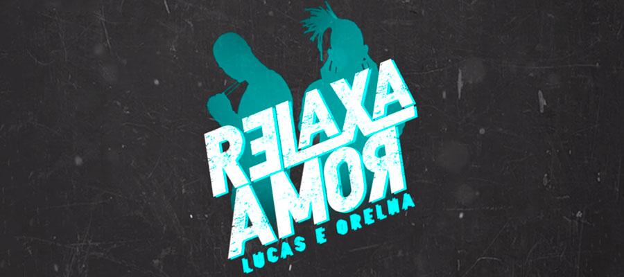 slide-lucas-orelha-relaxa-amor